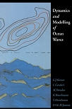 Dynamics and Modelling of Ocean Wawes